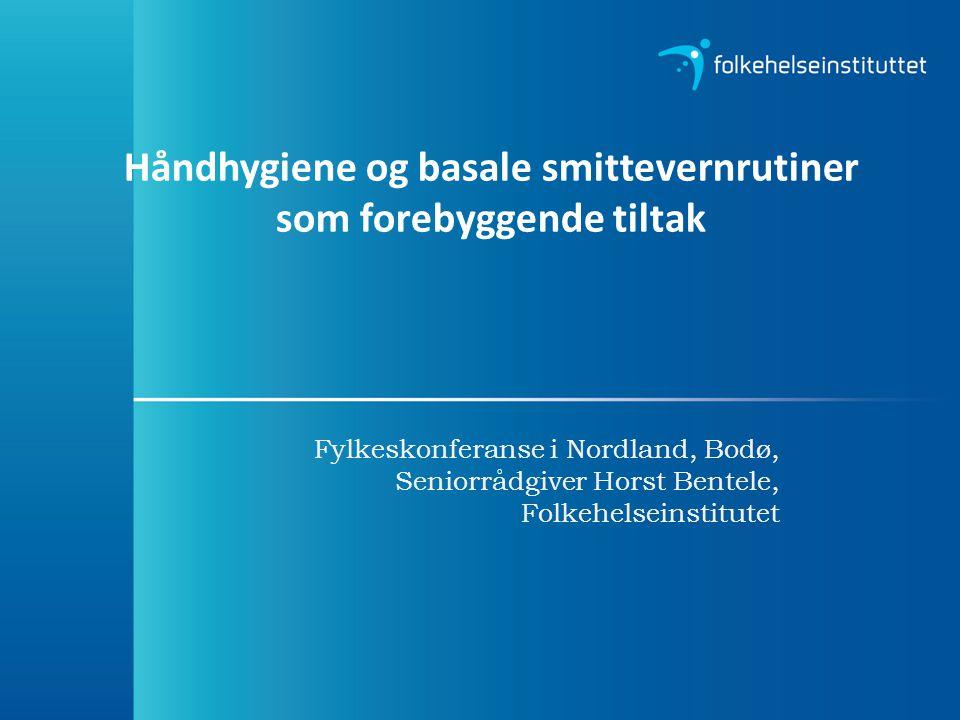 Håndhygiene og basale smittevernrutiner som forebyggende tiltak