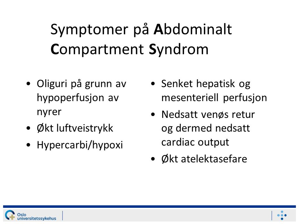 Symptomer på Abdominalt Compartment Syndrom