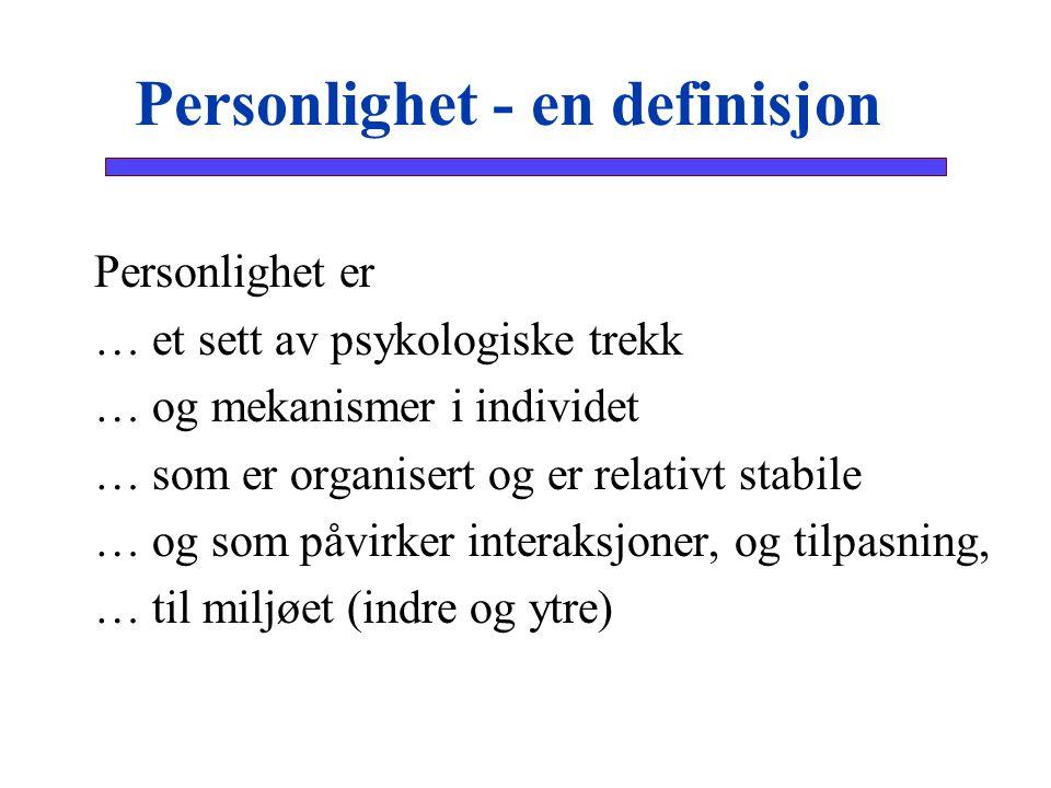 Personlighet - en definisjon