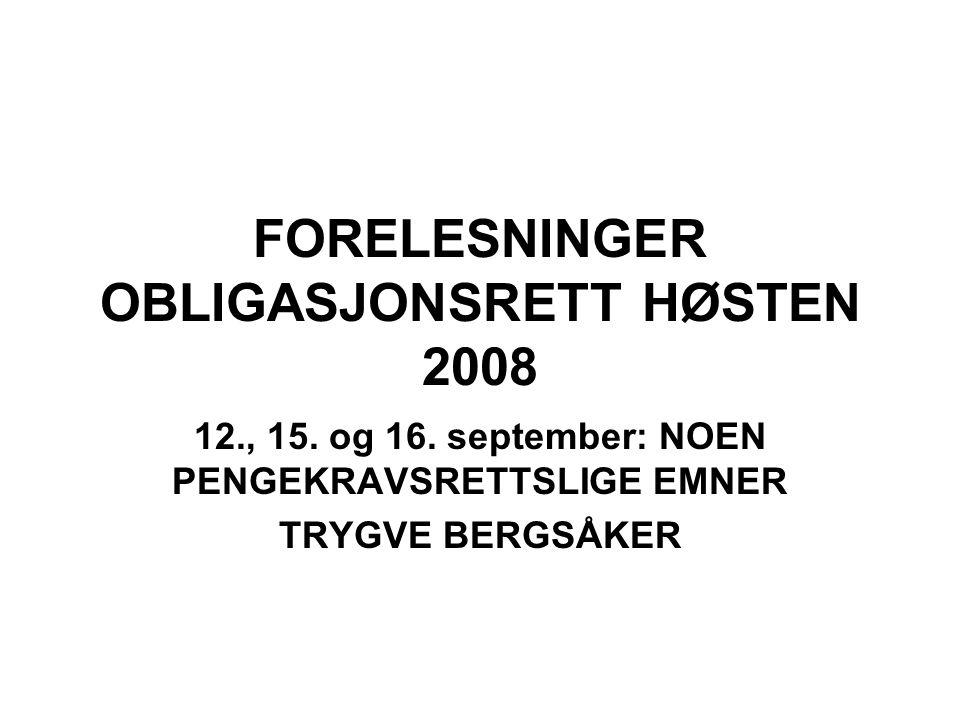 FORELESNINGER OBLIGASJONSRETT HØSTEN 2008