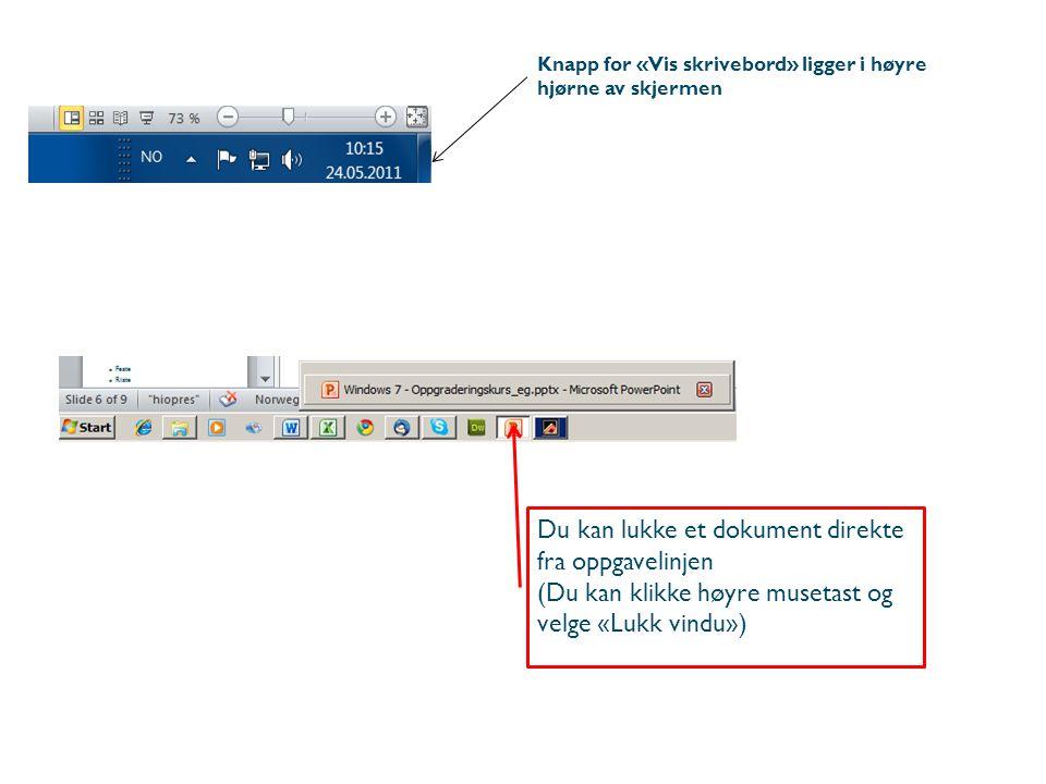 Du kan lukke et dokument direkte fra oppgavelinjen