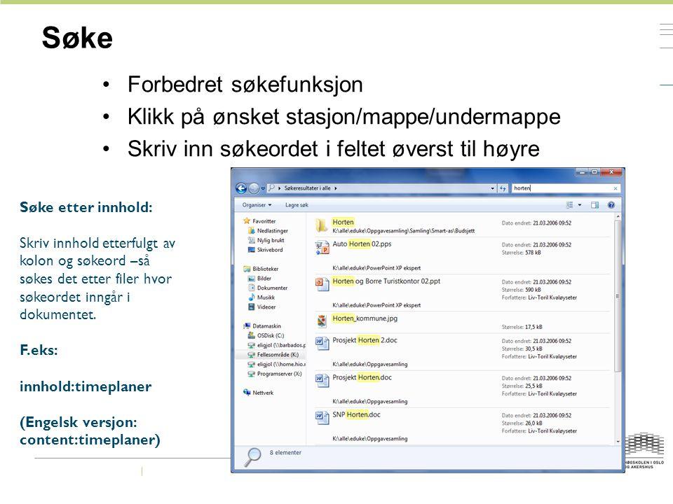Søke Forbedret søkefunksjon Klikk på ønsket stasjon/mappe/undermappe