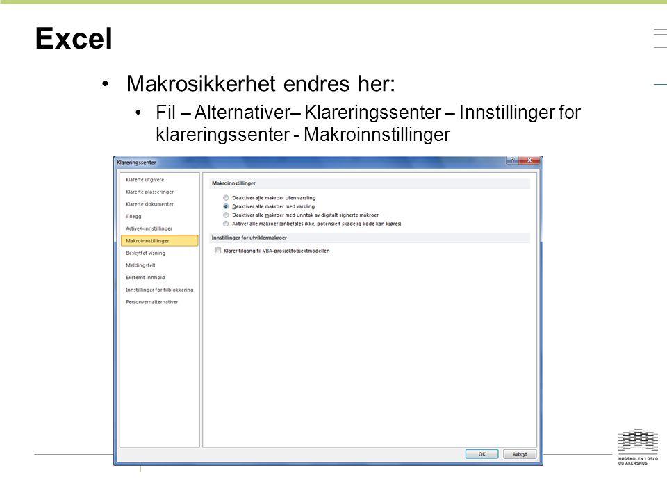 Excel Makrosikkerhet endres her: