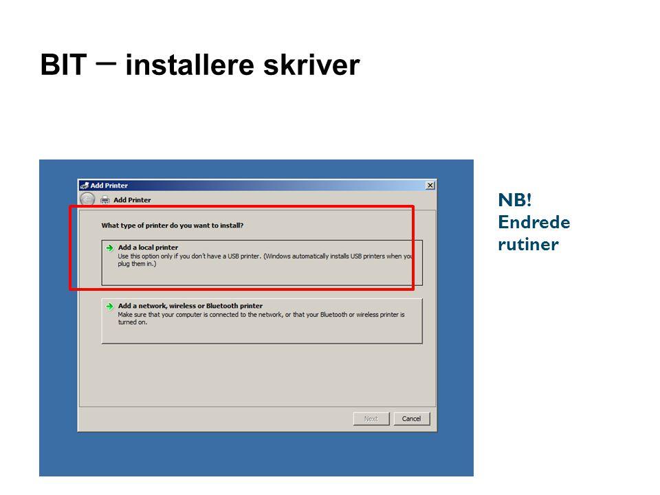 BIT – installere skriver