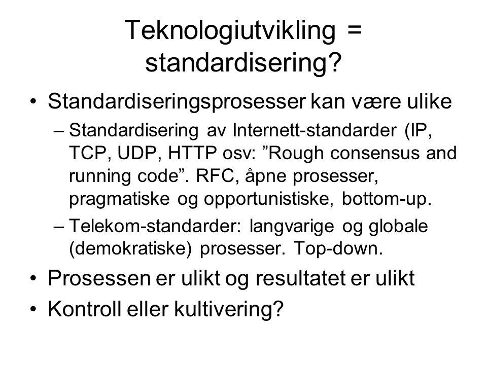 Teknologiutvikling = standardisering