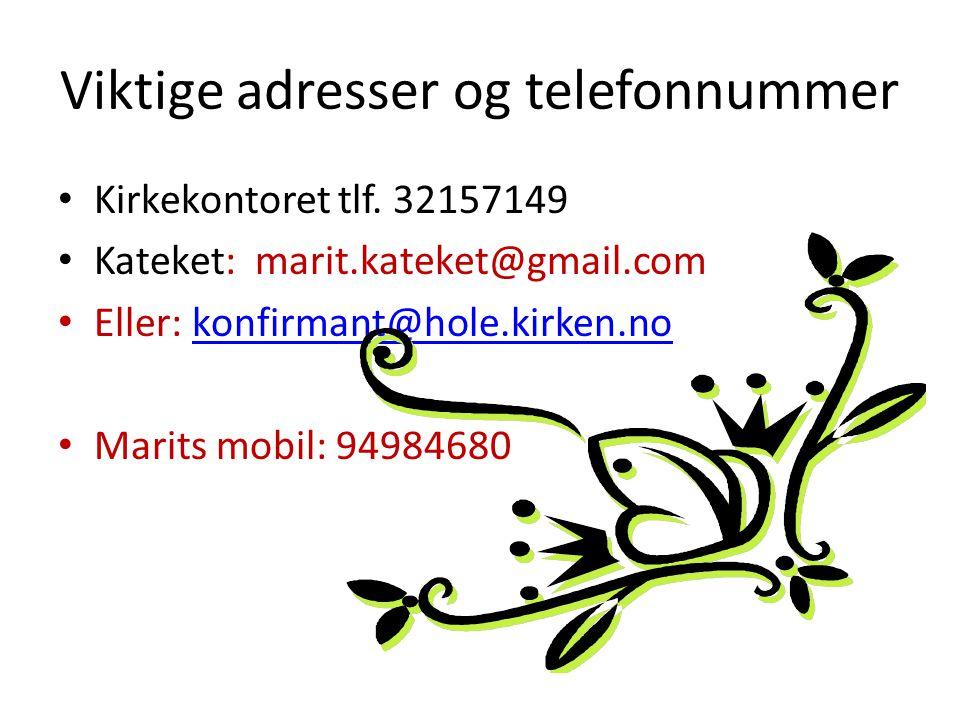 Viktige adresser og telefonnummer