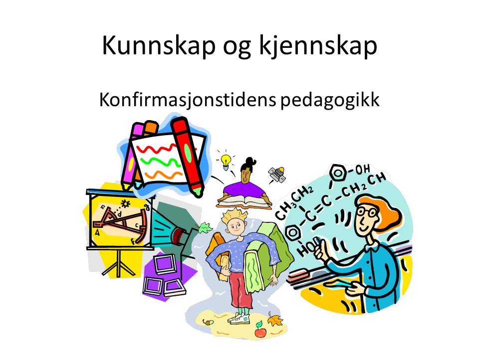 Konfirmasjonstidens pedagogikk