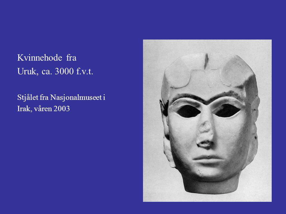 Kvinnehode fra Uruk, ca. 3000 f.v.t. Stjålet fra Nasjonalmuseet i