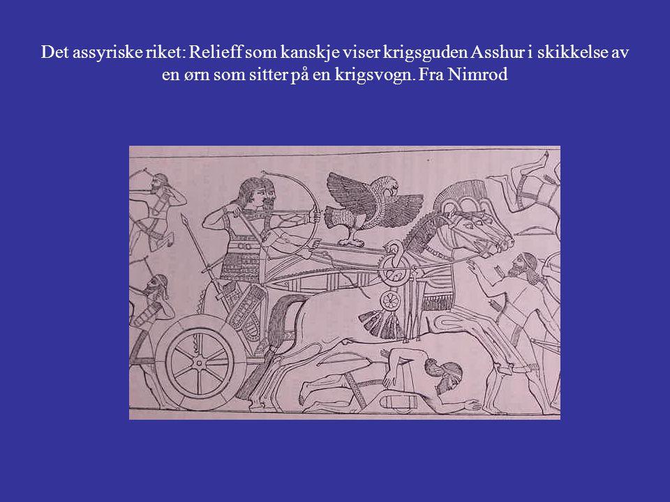 Det assyriske riket: Relieff som kanskje viser krigsguden Asshur i skikkelse av en ørn som sitter på en krigsvogn.