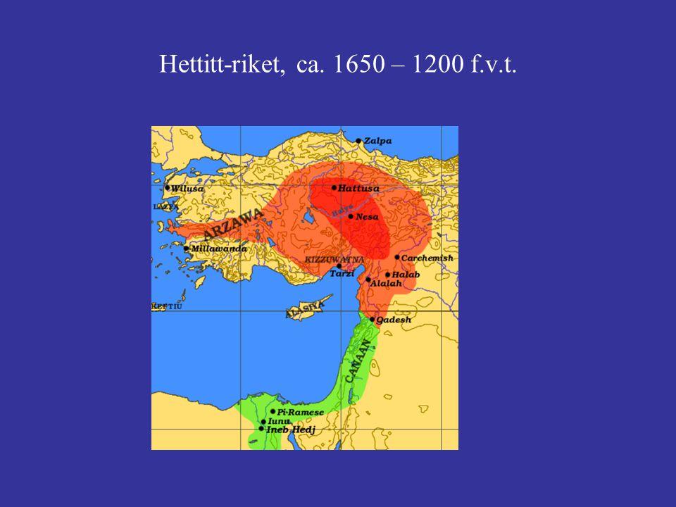 Hettitt-riket, ca. 1650 – 1200 f.v.t.