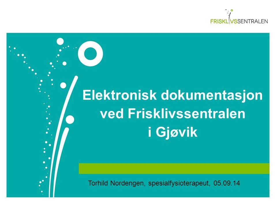 Elektronisk dokumentasjon ved Frisklivssentralen i Gjøvik