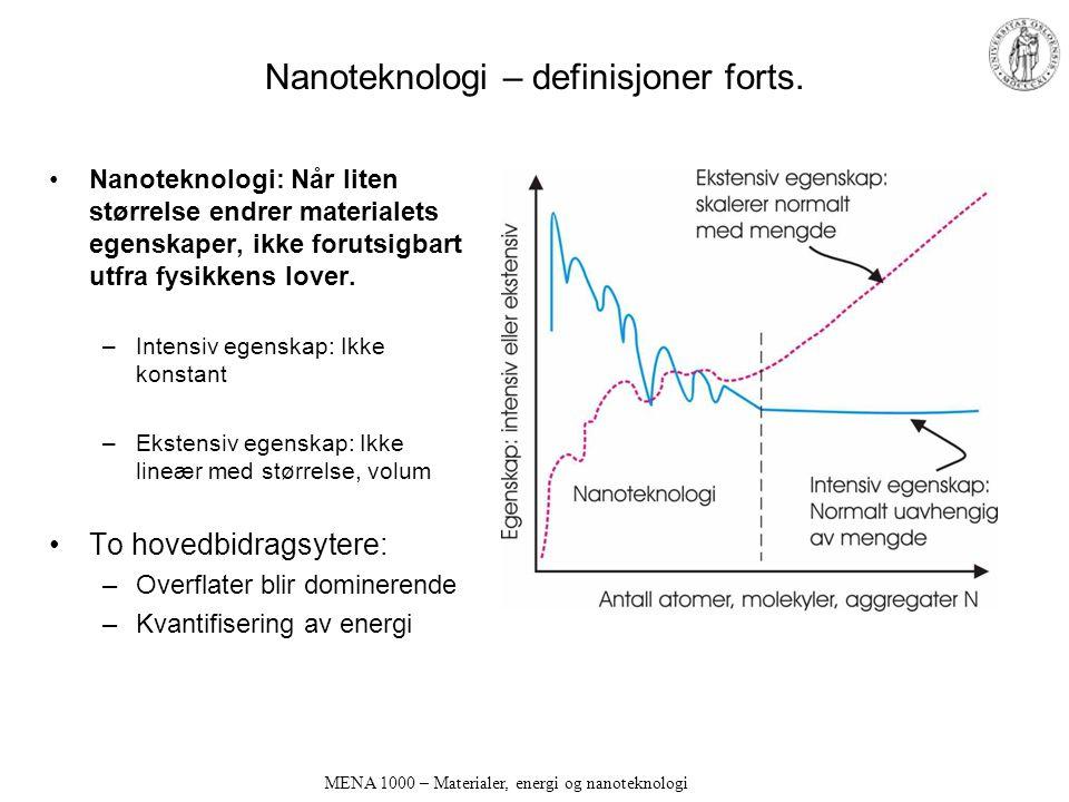 Nanoteknologi – definisjoner forts.