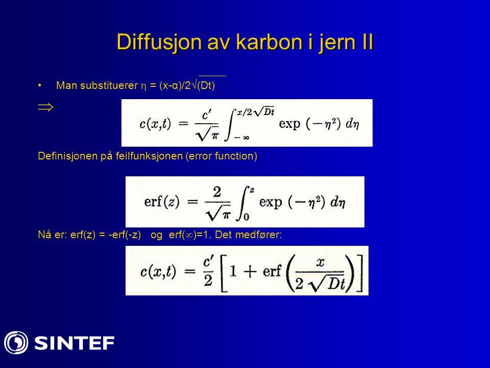 Diffusjon av karbon i jern II