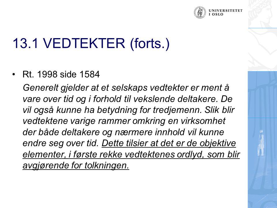 13.1 VEDTEKTER (forts.) Rt. 1998 side 1584
