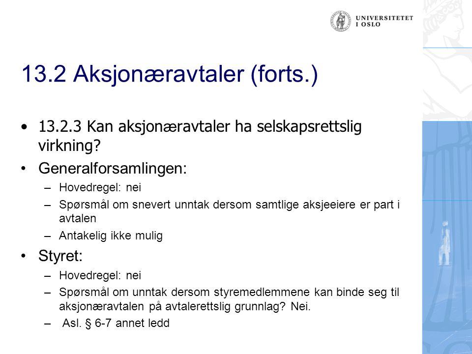 13.2 Aksjonæravtaler (forts.)