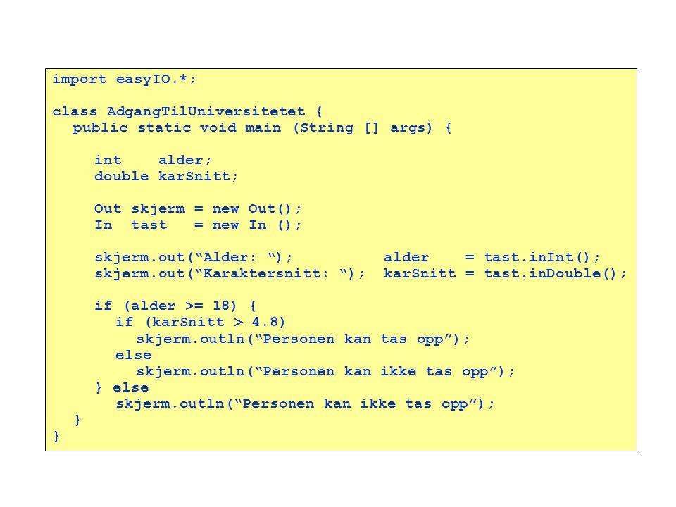 Løsning import easyIO.*; class AdgangTilUniversitetet {
