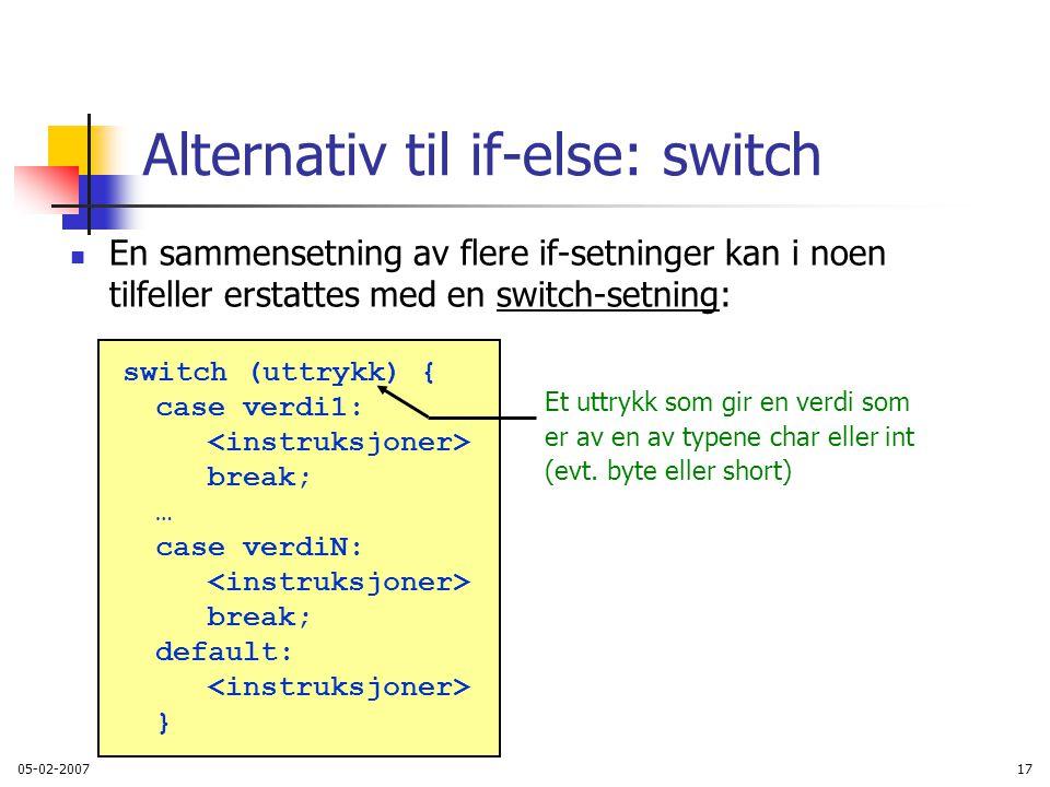 Alternativ til if-else: switch