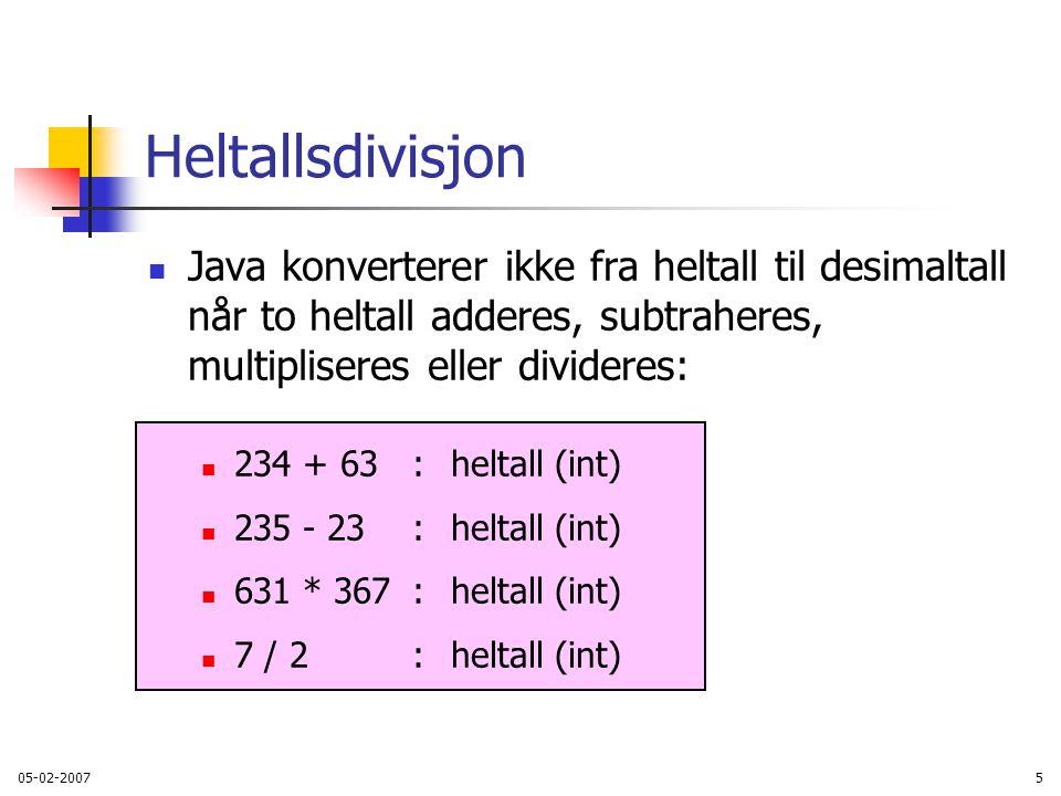 Heltallsdivisjon Java konverterer ikke fra heltall til desimaltall når to heltall adderes, subtraheres, multipliseres eller divideres: