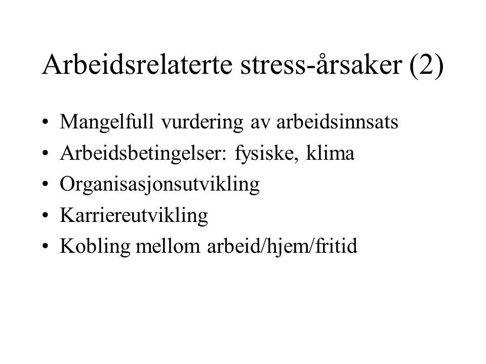 Arbeidsrelaterte stress-årsaker (2)