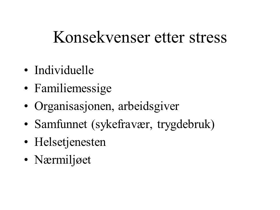 Konsekvenser etter stress