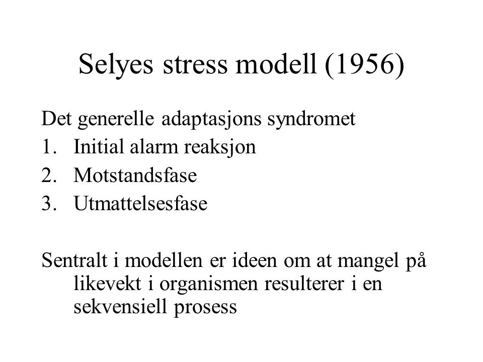 Selyes stress modell (1956)