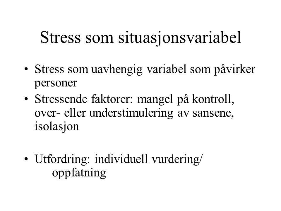 Stress som situasjonsvariabel