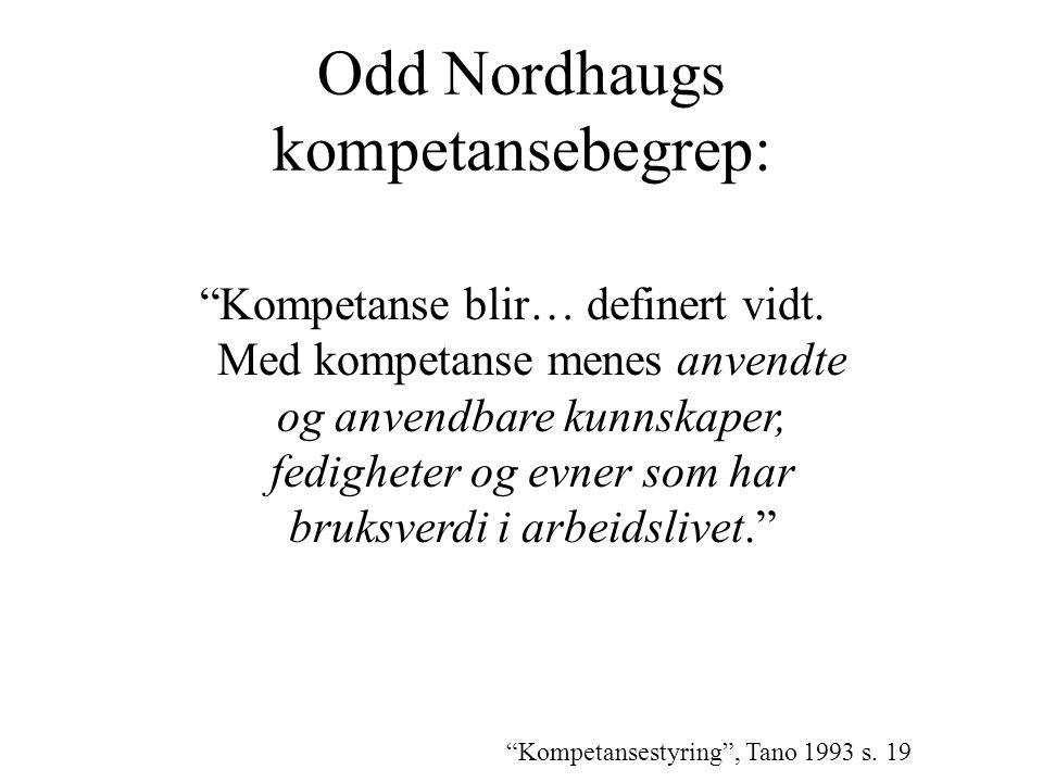 Odd Nordhaugs kompetansebegrep: