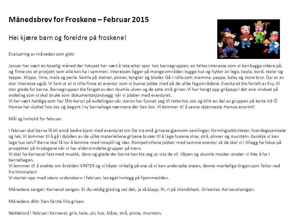 Månedsbrev for Froskene – Februar 2015
