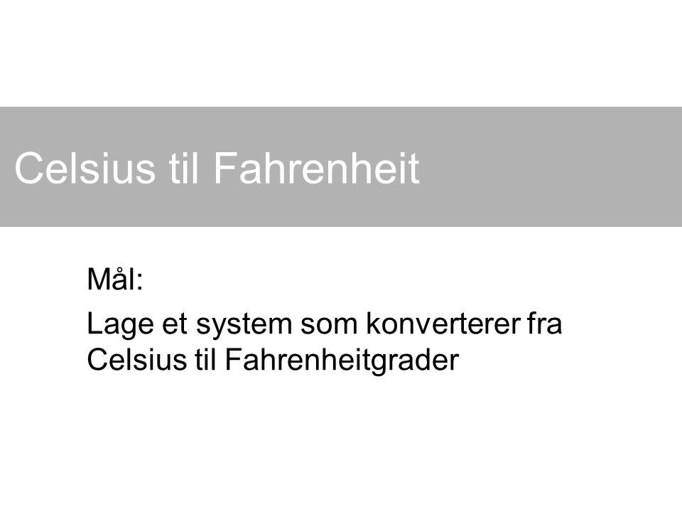 Celsius til Fahrenheit