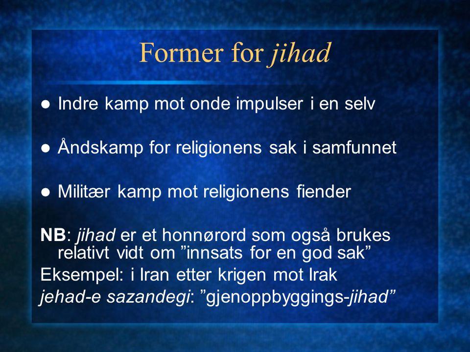 Former for jihad Indre kamp mot onde impulser i en selv