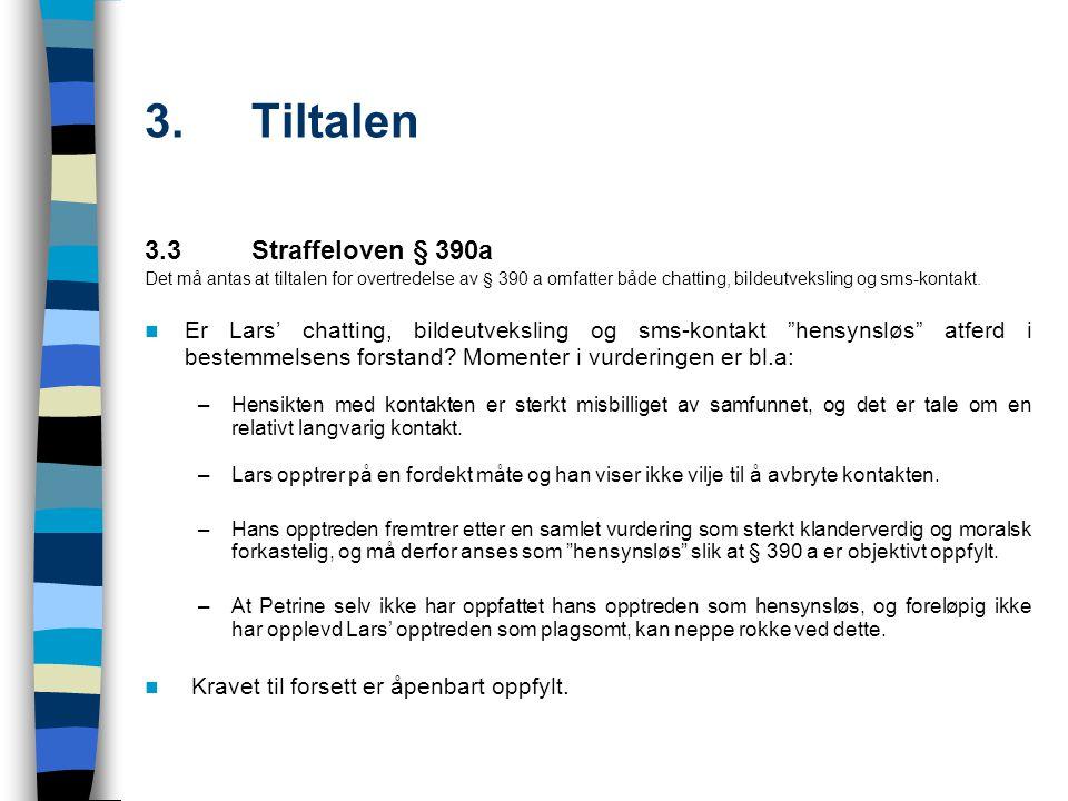 3. Tiltalen 3.3 Straffeloven § 390a
