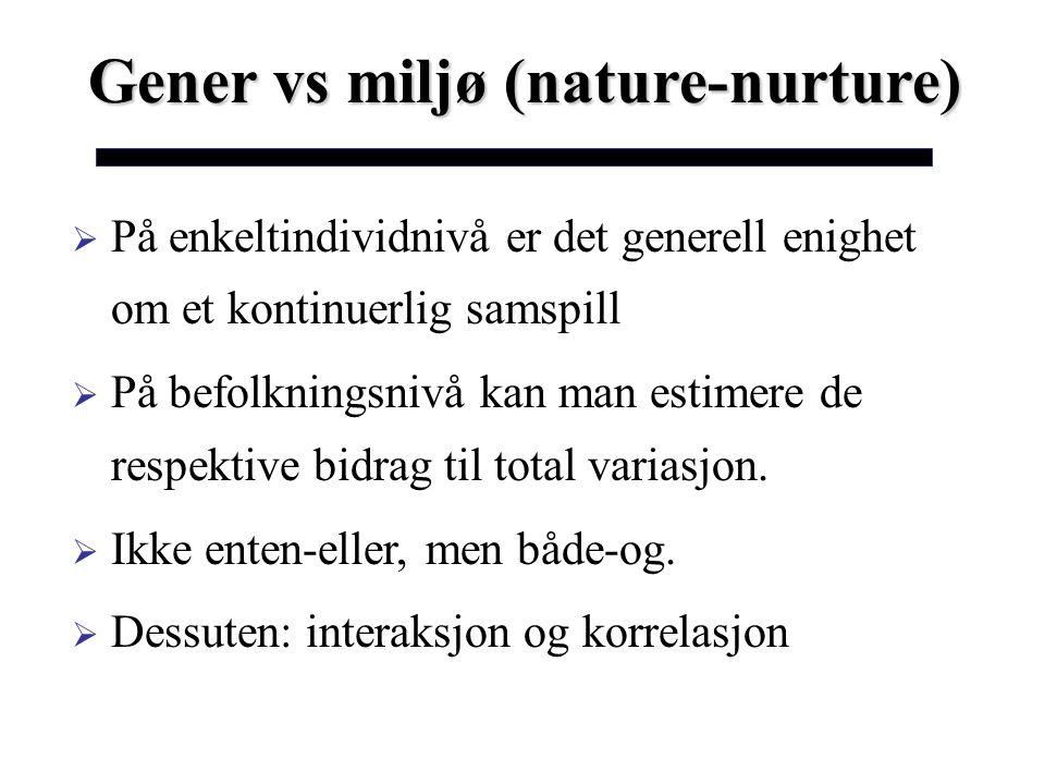 Gener vs miljø (nature-nurture)