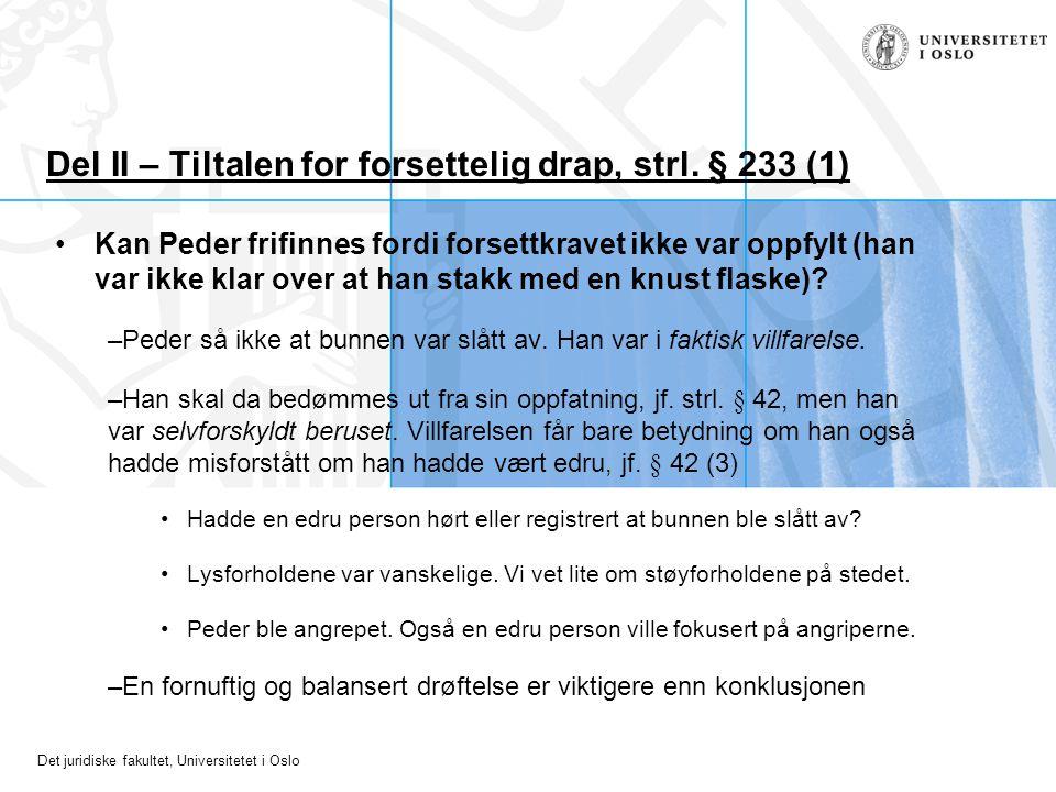 Del II – Tiltalen for forsettelig drap, strl. § 233 (1)
