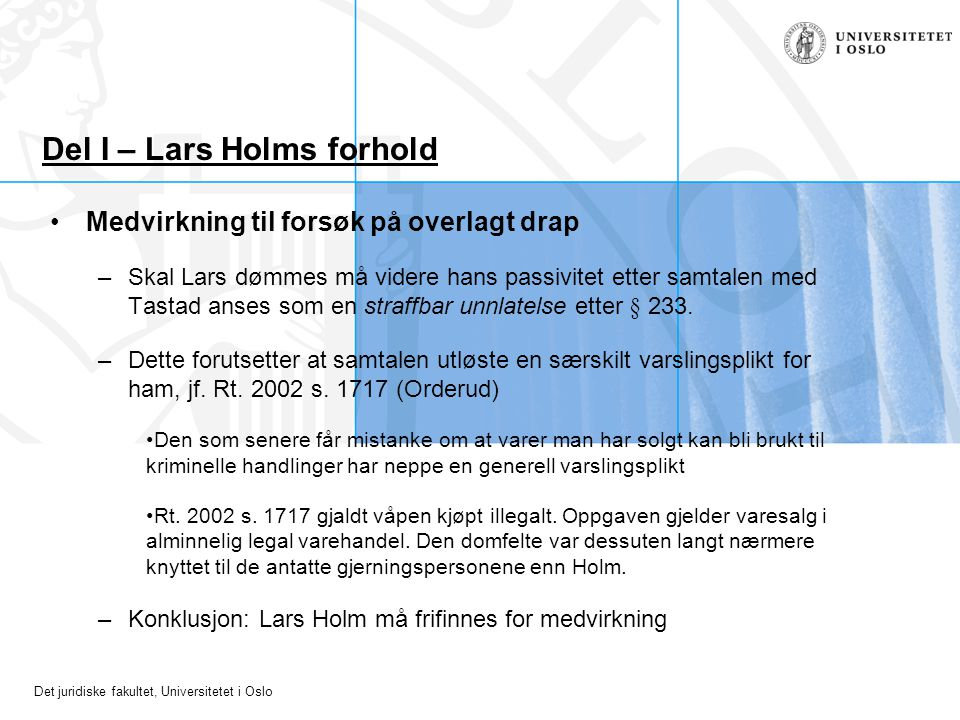 Del I – Lars Holms forhold