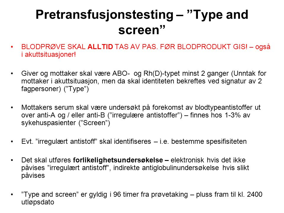 Pretransfusjonstesting – Type and screen