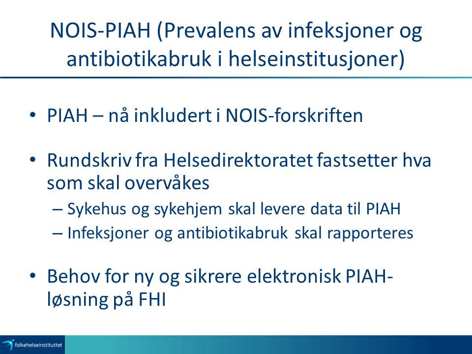 NOIS-PIAH (Prevalens av infeksjoner og antibiotikabruk i helseinstitusjoner)
