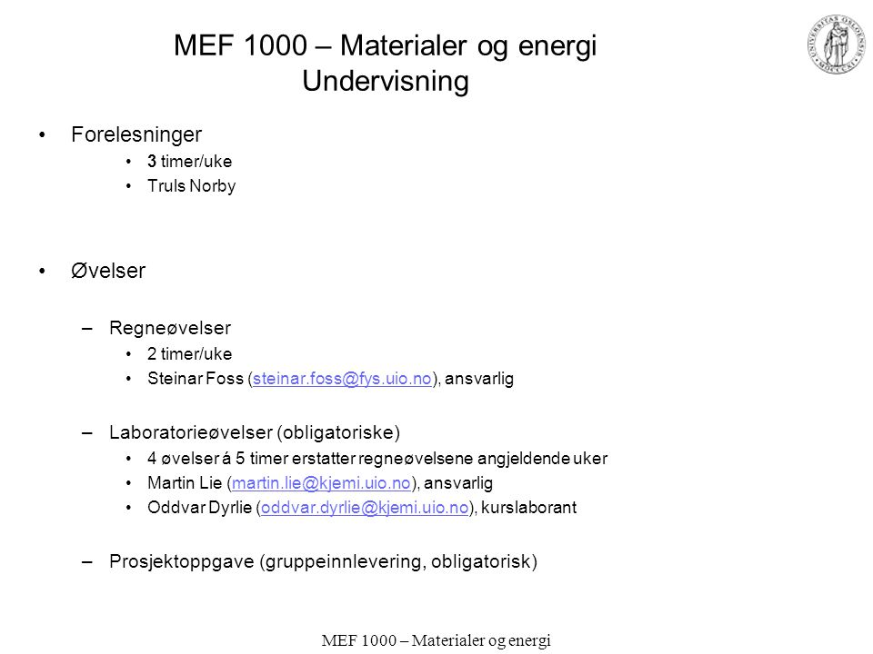 MEF 1000 – Materialer og energi Undervisning
