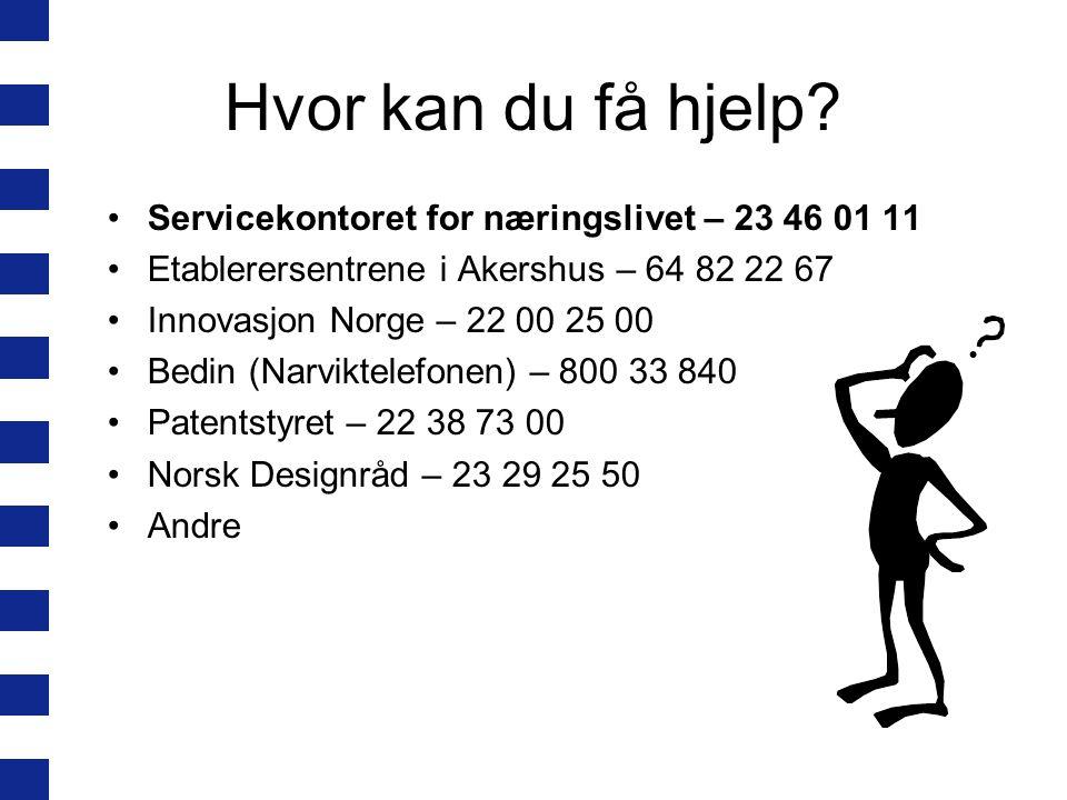 Hvor kan du få hjelp Servicekontoret for næringslivet – 23 46 01 11