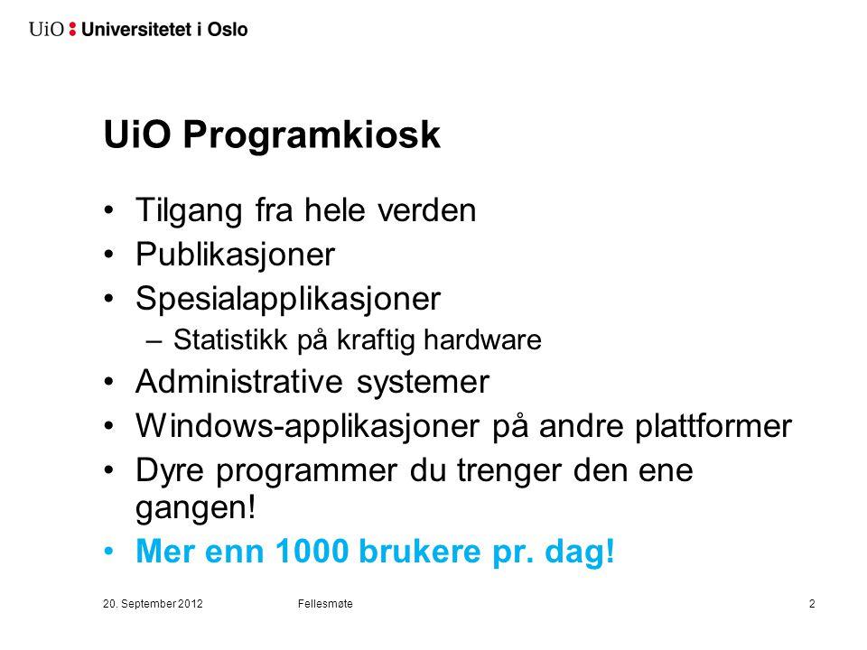UiO Programkiosk Tilgang fra hele verden Publikasjoner