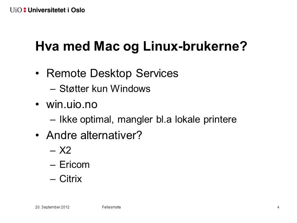 Hva med Mac og Linux-brukerne