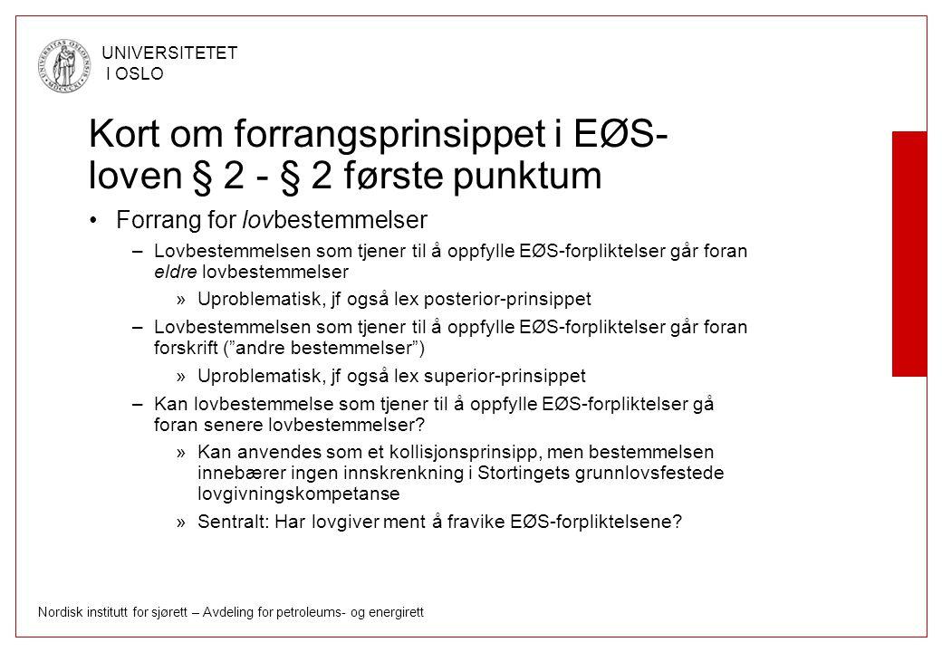 Kort om forrangsprinsippet i EØS-loven § 2 - § 2 første punktum