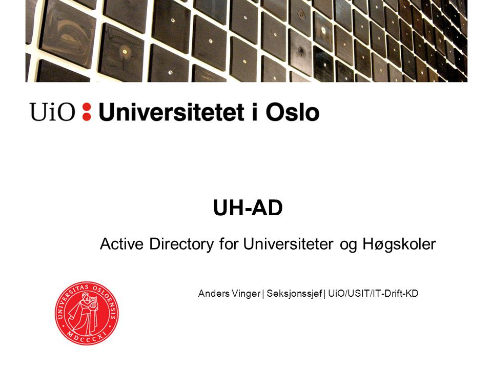 UH-AD Active Directory for Universiteter og Høgskoler