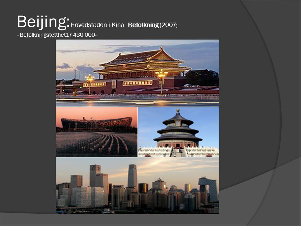 Beijing:Hovedstaden i Kina