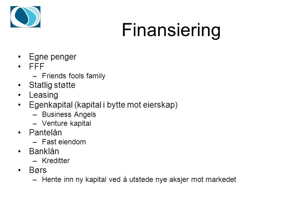 Finansiering Egne penger FFF Statlig støtte Leasing