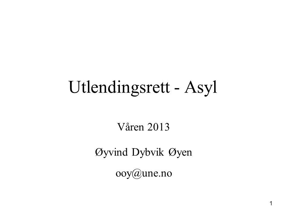 Våren 2013 Øyvind Dybvik Øyen ooy@une.no