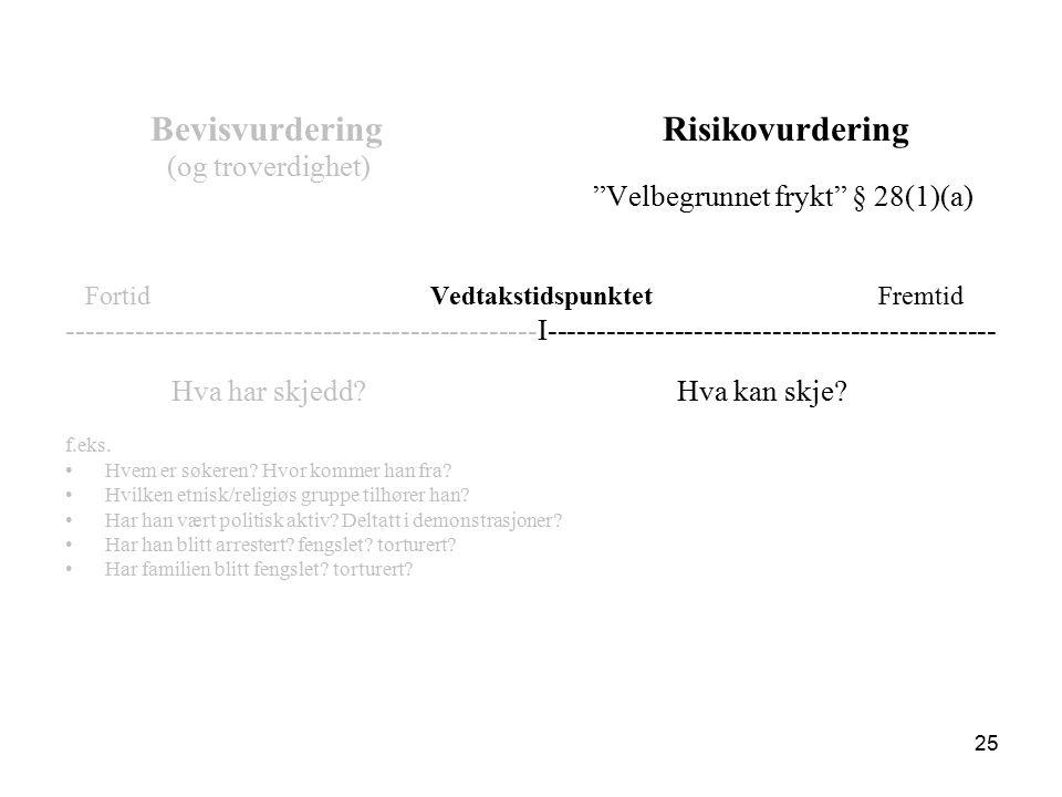 Bevisvurdering. Risikovurdering (og troverdighet)