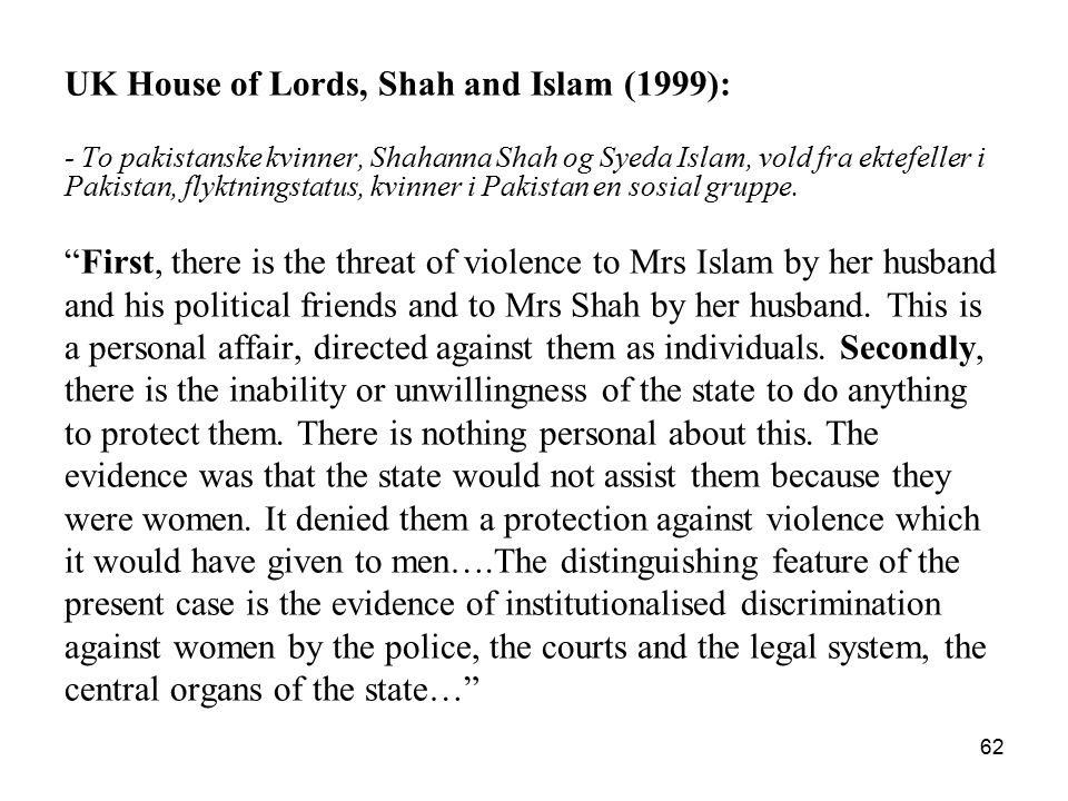 UK House of Lords, Shah and Islam (1999):