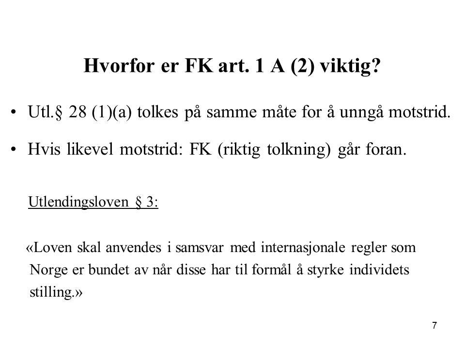 Hvorfor er FK art. 1 A (2) viktig