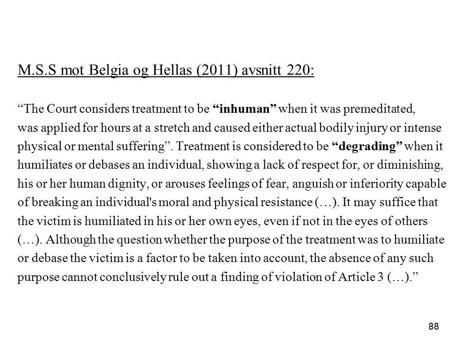 M.S.S mot Belgia og Hellas (2011) avsnitt 220: