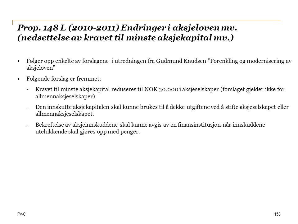 Prop. 148 L (2010-2011) Endringer i aksjeloven mv